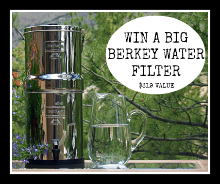 Big Berkey Giveaway