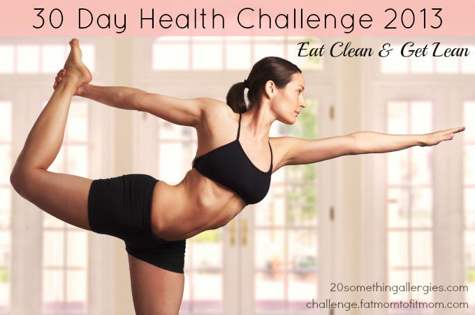 Annual 30 Day Health Challenge 2013 | Eat Clean & Get Lean |